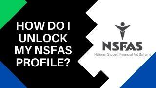 My NSFAS Profile Is Locked. How Do I Unlock It?