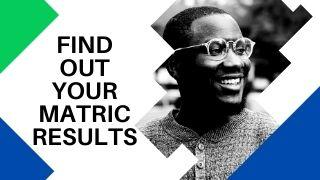 Get Your Matric Results