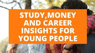Study, Funding and Career Insights for Young People